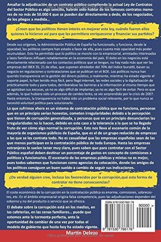 Yonkis del dinero: El libro prohibido de la contratación pública en españa: corrupción