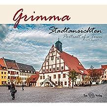 Grimma: Stadtansichten/Portrait of a Town