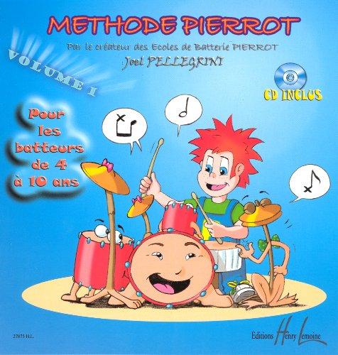 Méthode Pierrot Volume 1 par Joël Pellegrini