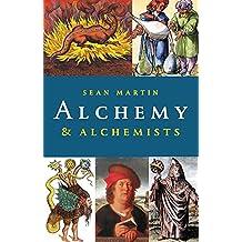Alchemy and Alchemists (Pocket Essentials (Paperback))