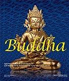Image de Buddha: Sammler öffnen ihre Schatzkammern. 232 Meisterwerke buddhistischer Kunst aus 2000