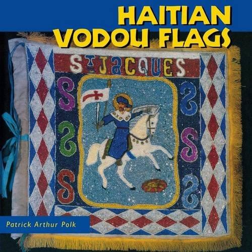 Haitian Vodou Flags (Folk Art and Artists Series)