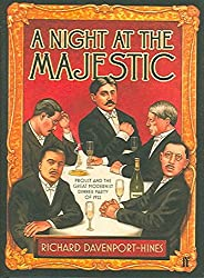 [A Night at the Majestic] (By: Richard Davenport-Hines) [published: February, 2006]