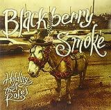Blackberry Smoke: Holding All The Roses' [Vinyl LP] (Vinyl)