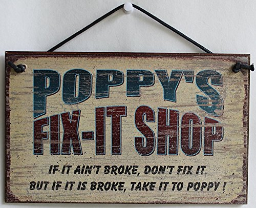 5-x-8-fix-it-shop-sign-diciendo-de-la-amapola-fix-it-tienda-si-it-ain-t-broke-don-t-fix-it-pero-si-e