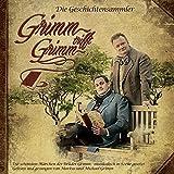 Grimm trifft Grimm: Die Geschichtensammler - Grimm-Märchen musikalisch