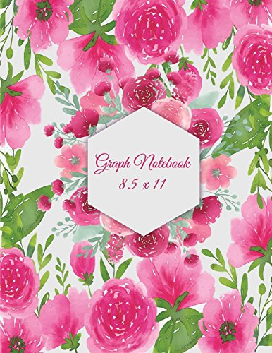 """Graph Notebook 8.5 x 11: Floral Design, 1/4"""" Inch Graph Paper Large Print 8.5"""" x 11"""" Blank Quad Ruled, Blank Graph Paper Composition Books"""