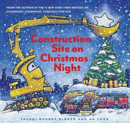 Construction Site on Christmas Night (Goodnight, Goodnight, Construction Site) por Sherri Duskey Rinker