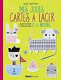 Mes jolies cartes à lacer et à broder: 36 patrons faciles à décorer - Best Reviews Guide
