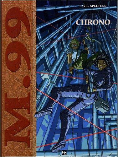 M.99, Tome 3 : Chrono