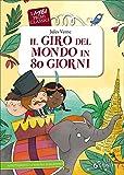 Scarica Libro Il giro del mondo in 80 giorni (PDF,EPUB,MOBI) Online Italiano Gratis