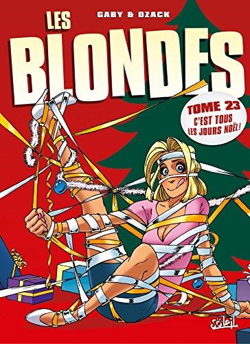 Les Blondes, Tome 23 : C'est tous les jours Noël !