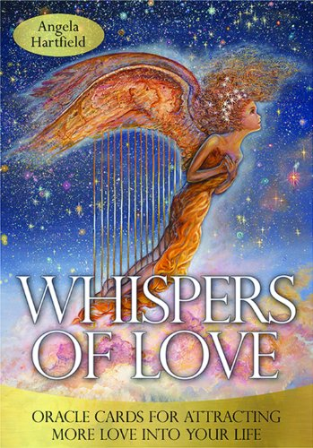 Whispers of Love: Oracle Cards for Attracting More Love into Your Life por Angela Hartfield