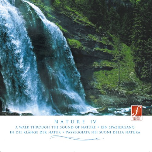 Pure Nature (Nature IV - Naturgeräusche) [Pure Sounds of Nature: Water, Thunderstorms, Birds, Crashing Sea...]