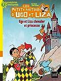 "Afficher ""Ugo et Liza chevalier et princesse"""