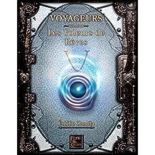 Voyageurs, Les Voleurs de Rêves Tome 3