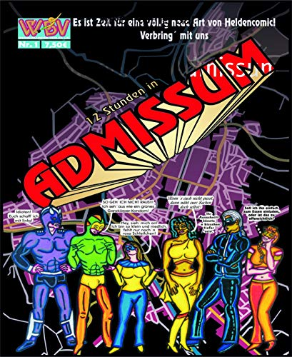 12 Stunden in Admissum (Superhelden Kostüme Zeichnungen)
