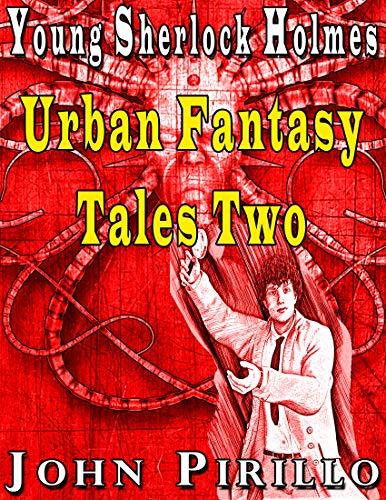 Descargar Torrent Paginas Young Sherlock Holmes Urban Fantasy Tales Two Libro PDF