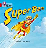 Super Ben: Band 02B/Red B (Collins Big Cat)