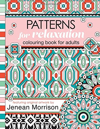 Patterns for Relaxation Colouring Book for Adults