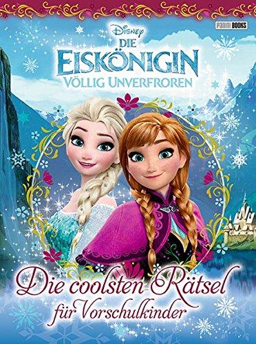 Disney Die Eiskönigin: Die coolsten Rätsel für Vorschulkinder -