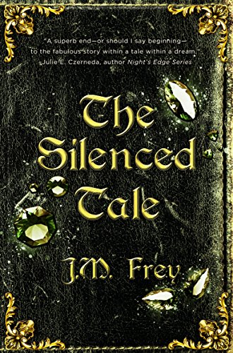 The Silenced Tale (The Accidental Turn Series Book 3) by [Frey, J.M.]