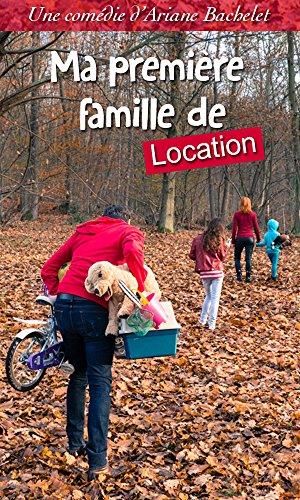 Ma première famille de location par Ariane Bachelet