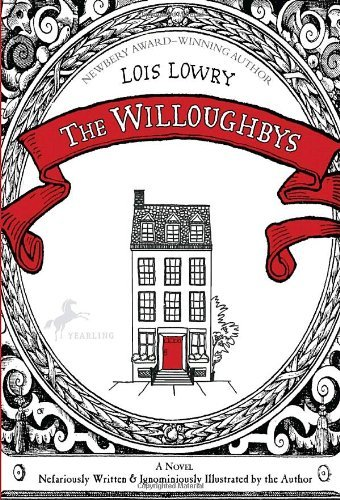 The Willoughbys by Lois Lowry (2010-03-23)