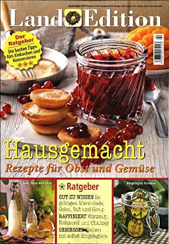 Land Edition Ratgeber Nr. 4/16 - Hausgemacht - Rezepte für Obst