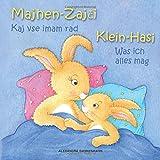 Klein Hasi - Was ich alles mag, Majhen Zajci - Kaj vse imam rad: Bilderbuch Deutsch-Slowenisch (zweisprachig/bilingual)