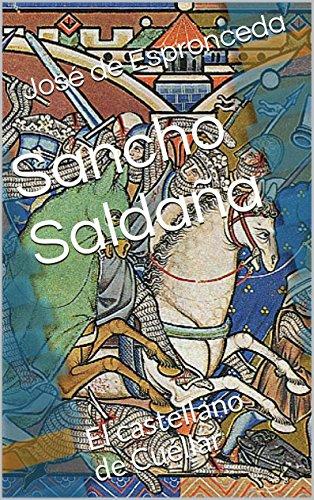 Sancho Saldaña (Ilustrada): El castellano de Cuéllar por José de Espronceda