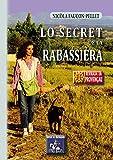 Lo Secret de la Rabassièra (AU VIU LEUPARD) (Catalan Edition)