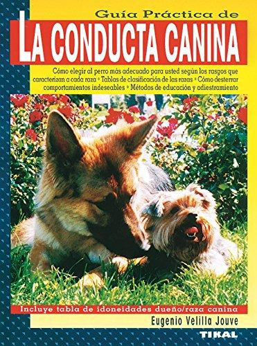 La conducta canina por Eugenio Velilla Jouvé