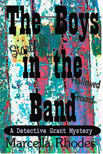 The Boys in the Band (The Detective Grant Mysteries Book 2)