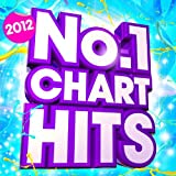 No.1 Chart Hits 2012 - 30 Massive Top 20 Chart Hits