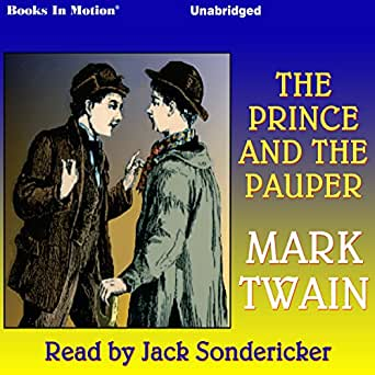 an analysis of mark twains book the prince and the pauper Mark twain's the prince and the pauper was a book that i first read back in middle school i was designated this book for an english report .