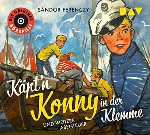 Käpt'n Konny in der Klemme und weitere Abenteuer: Die Original-Hörspiele (1 CD)