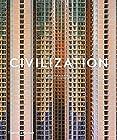 Civilization - The way we live now