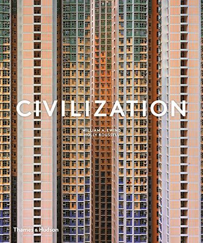 Civilization : The way we live now par William A. Ewing