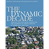 The Dynamic Decade: Creating the Sustainable Campus for the University of North Carolina at Chapel Hill, 2001-2011