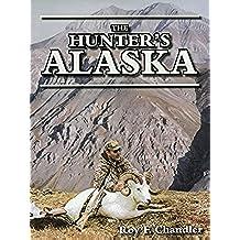 The Hunter's Alaska (English Edition)