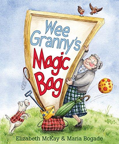 Wee Granny's Magic Bag (Picture Kelpies) por Elizabeth McKay
