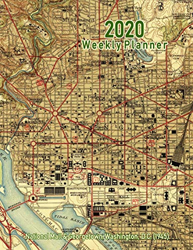 2020 Weekly Planner: National Mall & Georgetown, Washington, D.C. (1945): Vintage Topo Map Cover