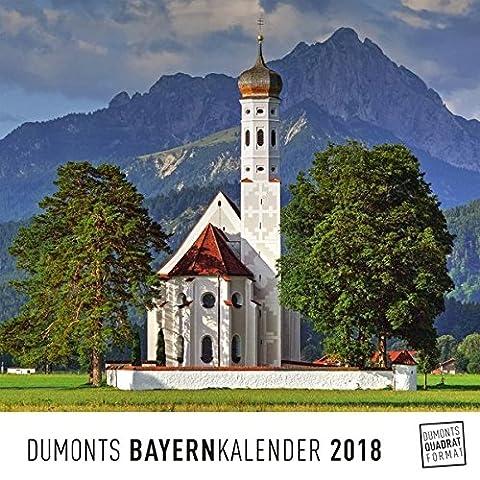 Bayern Bavaria 2018 – Wandkalender – Quadratformat 24 x 24 cm (Trachten Deutschland)