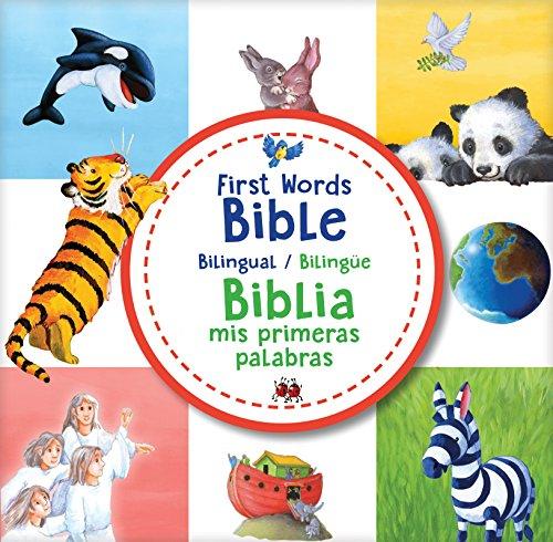 First Words Bible / Biblia MIS Primeras Palabras (Bilingual / Bilingüe)