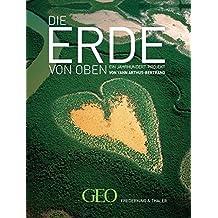 GEO: Die Erde von Oben - Jubiläumsausgabe 10 Jahre