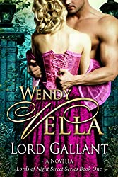 Lord Gallant (Lords Of Night Street Book 1)