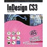 InDesign CS3 - pour PC/Mac - Coffret de 2 livres : Le livre de référence + Les TP