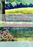 Step by step How to do a simple color pencil landscape drawing : Easy to follow and understand