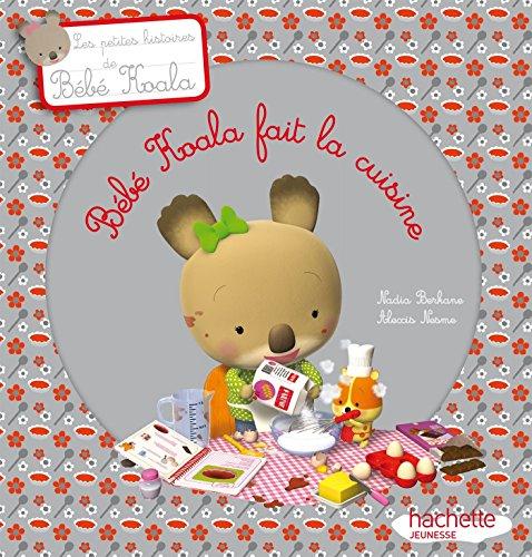 Bébé Koala fait la cuisine (Histoires à 2 €) par Alexis Nesme